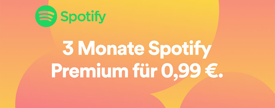 3 Monate Spotify 99 Cent