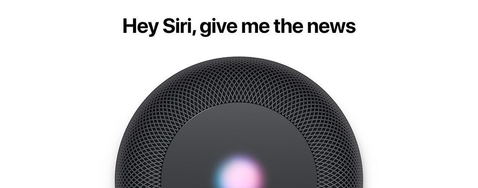Homepod Hey Siri Give Me The News