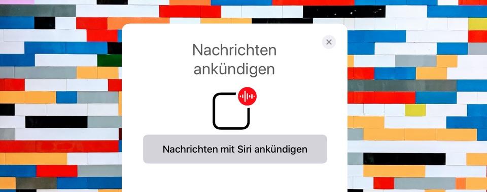 """iOS 13.2: """"Nachrichten ankündigen"""" mit Siri"""